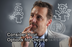 Consider Your Options for Divorce with the help of a divorce attorney in Orange County