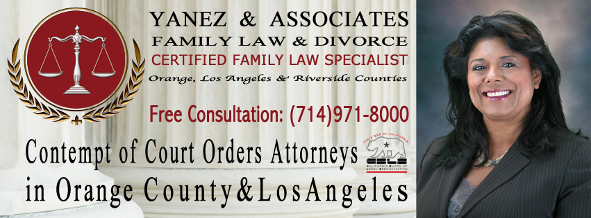 Contempt of Court Orders Attorneys in Orange County & Los Angeles
