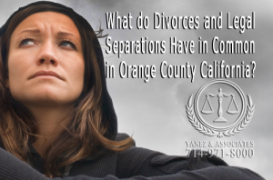 Discover What Divorces and Legal Separations Have in Common in Orange County California