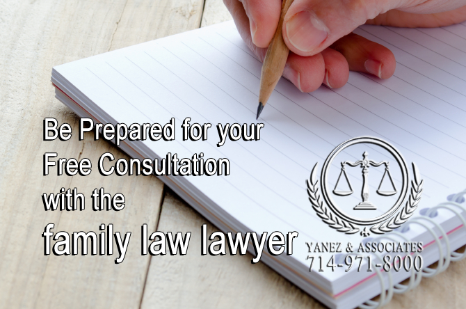 Be Prepared for your Free Consultation with the family law lawyer