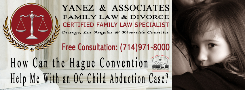 How Can the Hague Convention Help Me With an Orange County Child Abduction Case?
