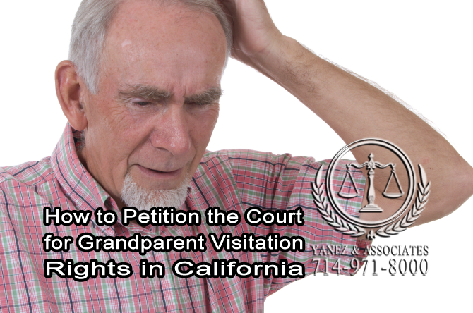 How to Petition the Court for Grandparent Visitation Rights in California