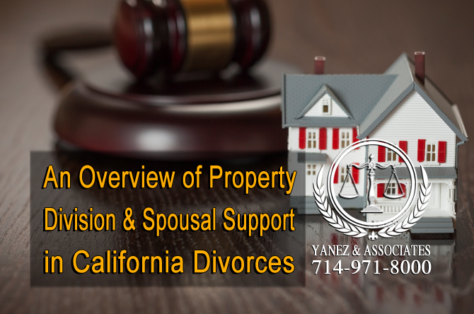An Overview of Property Division and Spousal Support in California Divorces