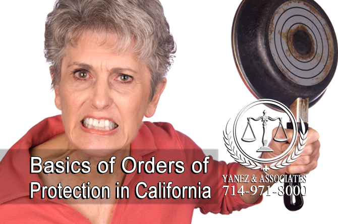 Basics of Orders of Protection in California