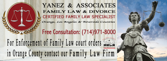 For Enforcement of Family Law court orders  in Orange County contact our Family Law Firm