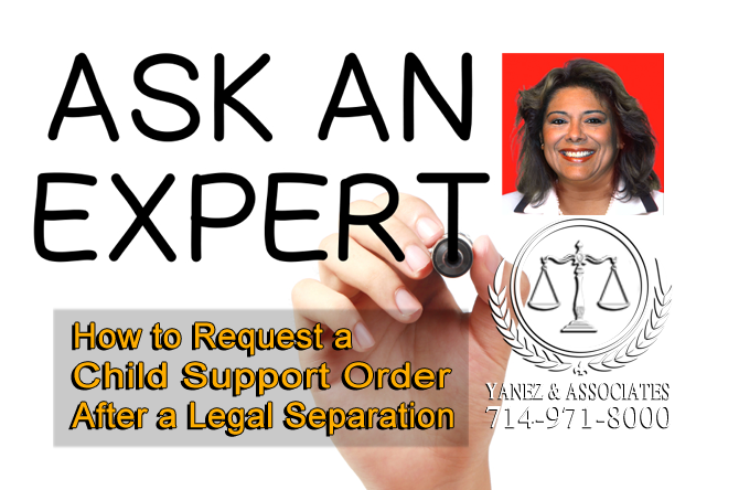 How to Request a Child Support Order After a Legal Separation