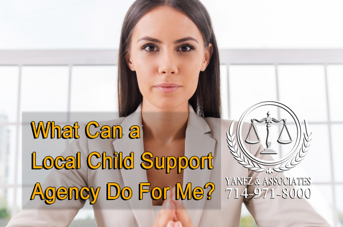 What Can a Local Child Support Agency Do For Me?