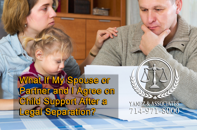 What If My Spouse or Partner and I Agree on Child Support After a Legal Separation?