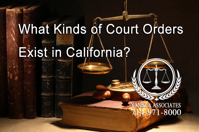 What Kinds of Court Orders Exist in California?