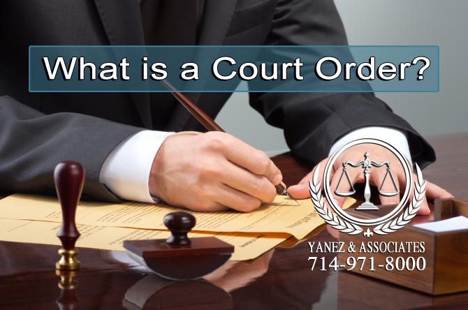 What is a Court Order in Santa Ana?