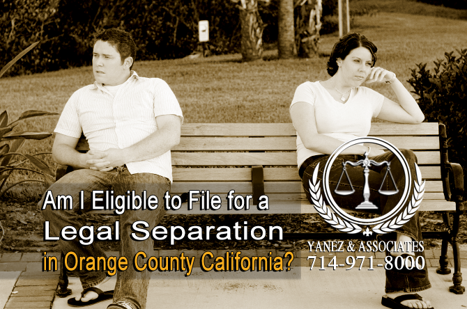 Am I Eligible to File for a Legal Separation in OC California?