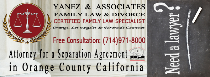 Attorney for a Separation Agreement in Orange County