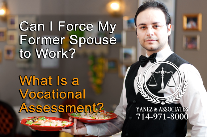 Can I Force My Former Spouse to Work? What Is a Vocational Assessment?