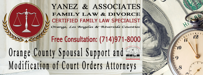 Orange County Spousal Support and Modification of Court Orders Attorneys