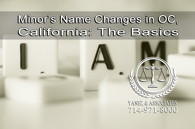 Teenage and childrens Name Changes in OC California The Basics