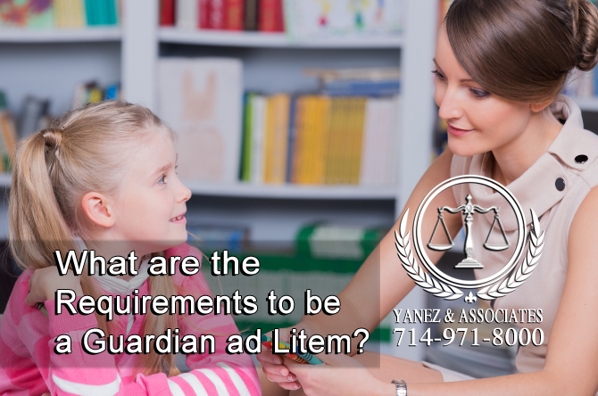 What are the Requirements to be a Guardian ad Litem?