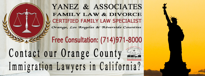 Contact our Orange County Immigration Lawyers