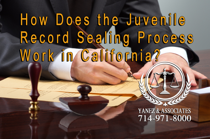 I want to know how the Juvenile Record Sealing Process Work in California?