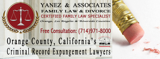 Orange County, California's Criminal Record Expungement Lawyers