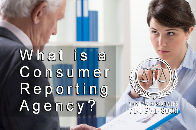 What is a Consumer Reporting Agency Orange County expungement attorneys.