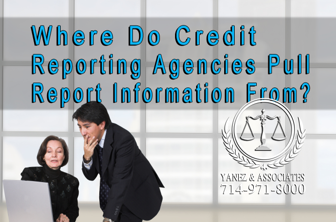 Where Do Credit Reporting Agencies Pull Report Information From?